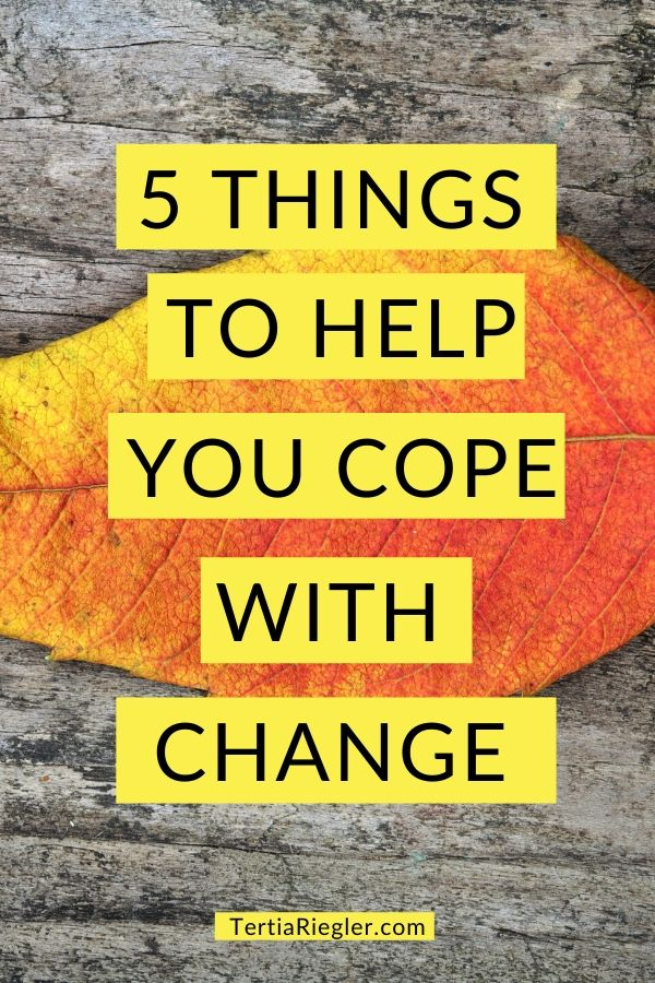 5 things cope change