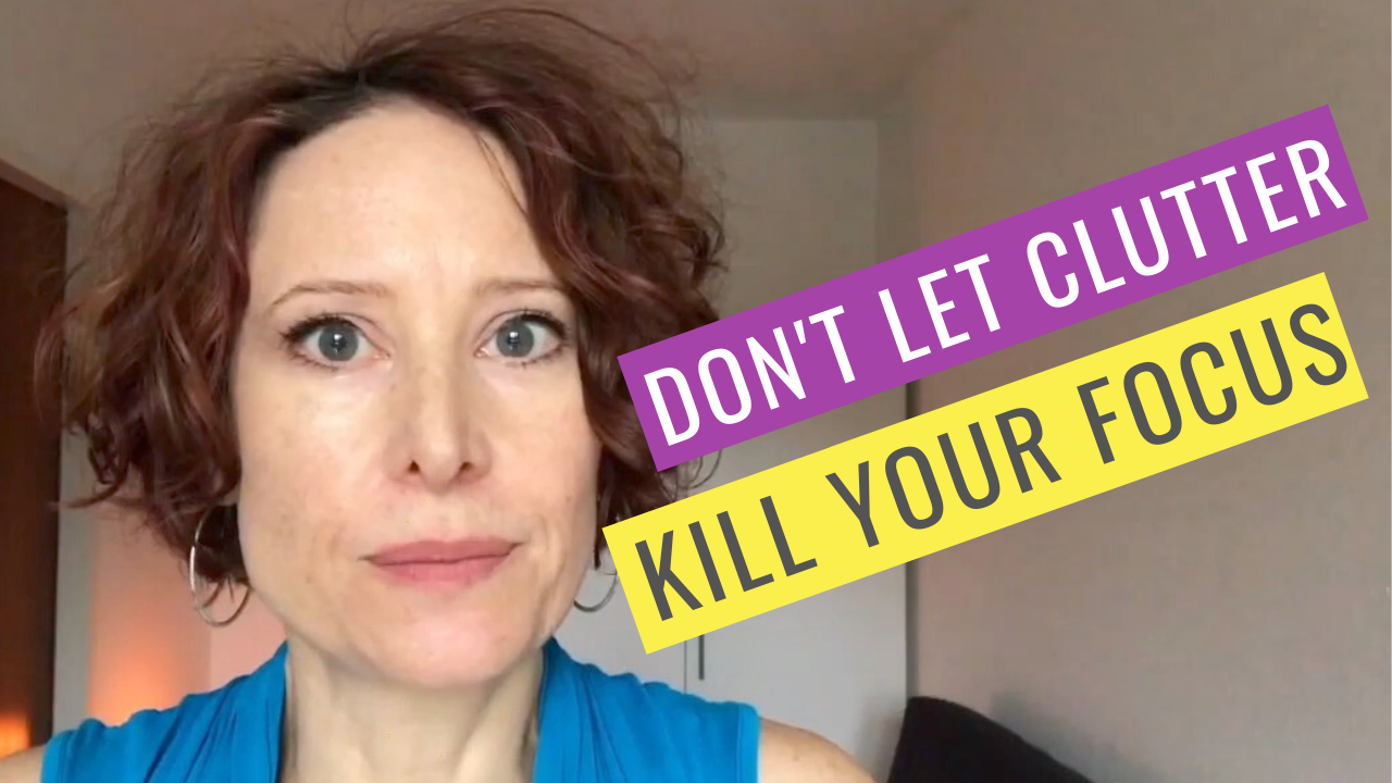 Stop clutter from overwhelming your brain and manage your life better