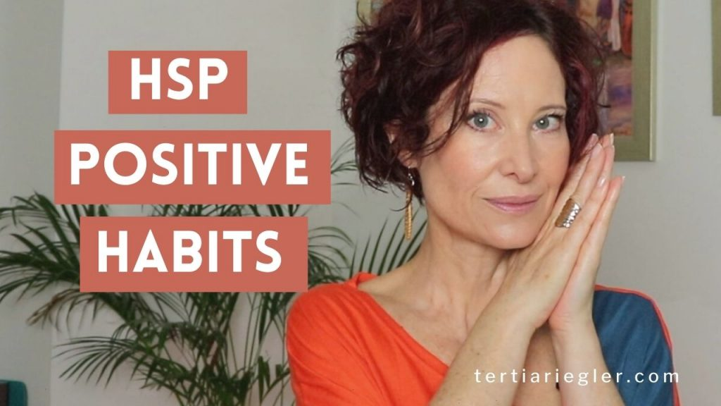 5 POSITIVE Habits Every Highly Sensitive Person HSP Needs!!! | Learn how I cope with being overly sensitive.  These are 5 habits that are integral to my life as a highly sensitive person.  Being highly sensitive doesn't mean your life has to be a challenge and that you must learn how to stop being overly sensitive.  HSP overthinking can be overwhelming and these tips for highly sensitive people can shift you into a more empowering space.